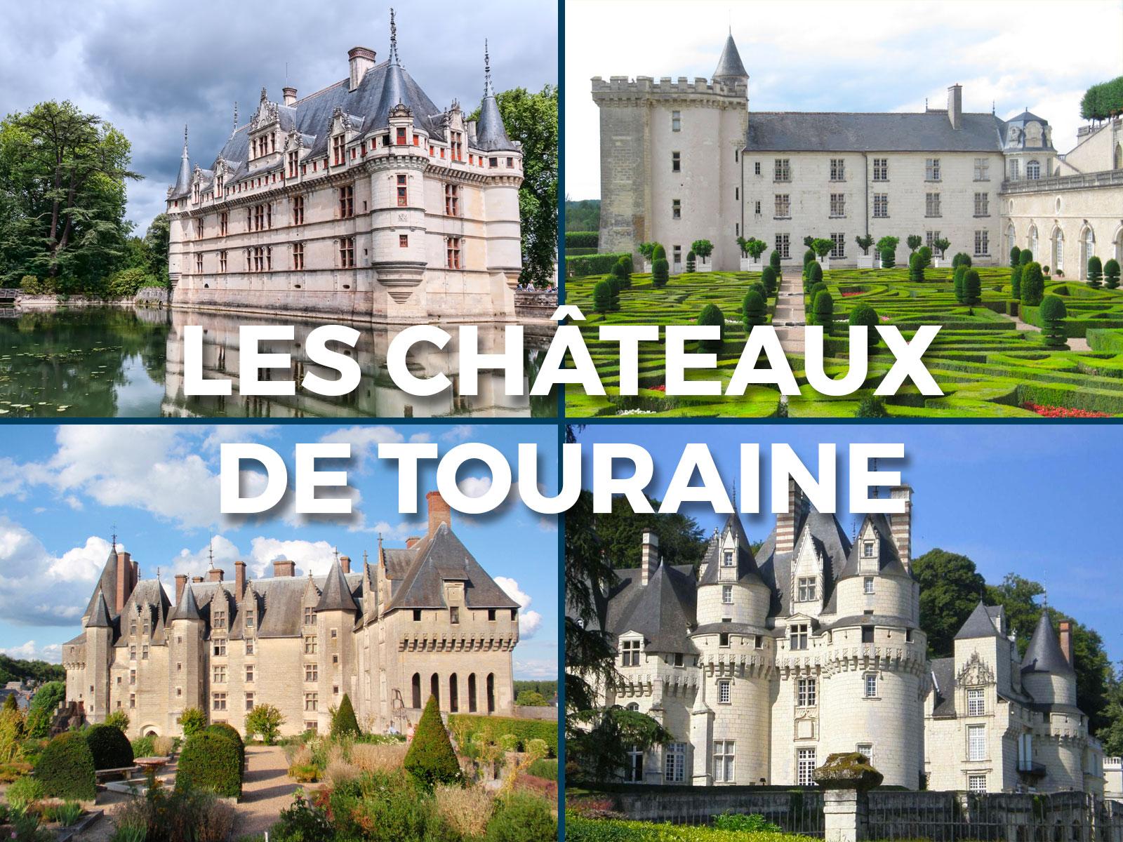 Châteaux de Touraine - sur demande